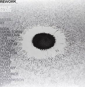 Rework - Philip Glass Remixed