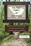 img - for THE FIRST FAMILY OF OUTSIDERS: Beyond Autism, ADHD, Apples and Angst - Finding Our Family as We Journeyed Through the South Carolina State Parks book / textbook / text book