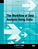The Workflow of Data Analysis Using Stata (1597180475) by Long, J. Scott