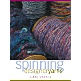 Spinning Designer Yarns ~ Diane Varney