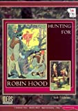 Hunting for Robin Hood (Ideas)