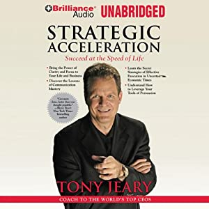 Strategic Acceleration: Succeed at the Speed of Life | [Tony Jeary]