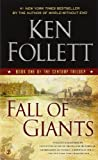 Fall of Giants: Book One of the Century Trilogy by Follett, Ken (2012) Mass Market Paperback