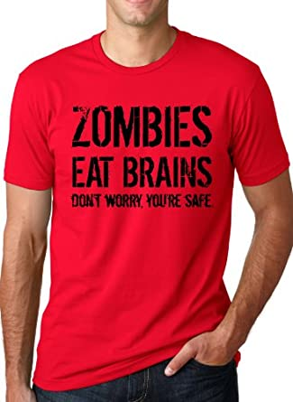 Zombies Eat Brains so You're Safe T Shirt Funny Zombie Shirt Undead Tee S