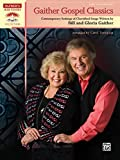 img - for Gaither Gospel Classics: Contemporary Settings of Cherished Songs Written by Bill and Gloria Gaither (Sacred Performer Collections) book / textbook / text book