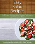 Easy Salad Recipes: Healthy and Delic...