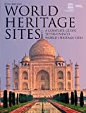 img - for World Heritage Sites: A Complete Guide to 936 UNESCO World Heritage Sites book / textbook / text book