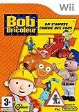 echange, troc Bob le bricoleur - On s'amuse comme des fous !