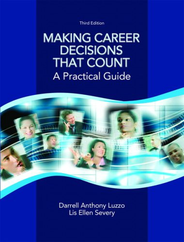 Making Career Decisions that Count: A Practical Guide...