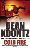 Dean Koontz Cold Fire