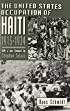 The United States Occupation of Haiti, 1915-1934