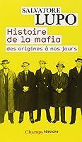 Histoire de la mafia : Des origines à nos jours