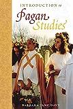 Introduction to Pagan Studies (Pagan Studies Series)