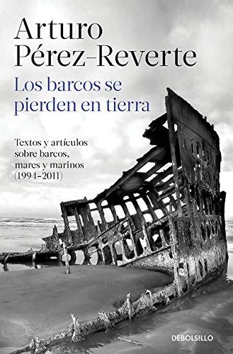 Los Barcos Se Pierden En Tierra (BEST SELLER)