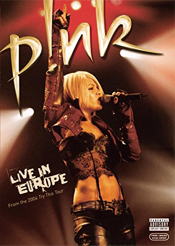 P!nk - Pink: Live In Europe (Explicit) - Zortam Music
