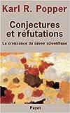 echange, troc Karl R. Popper - Conjectures et réfutations : La croissance du savoir scientifique
