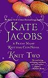 Knit Two (Friday Night Knitting Club)
