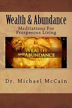 Wealth & Abundance: Meditations for Prosperous Living