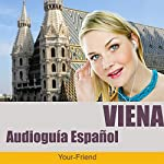 Audio Guida Vienna (Spanische Version) | Johann Glanzer