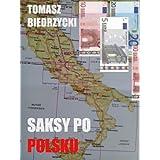 Saksy po polsku Polish Edition by Tomasz Biedrzycki, Tomme Vasque and Agnieszka Koprowska  (Oct 20, 2013)