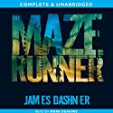 The Maze Runner: The Maze Runner, Book 1 (       UNABRIDGED) by James Dashner Narrated by Mark Deakins