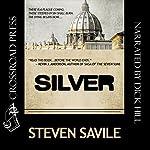 Silver: An OgmiosTeam Adventure | Steven Savile