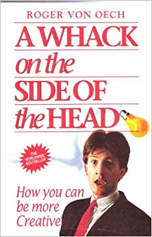 a summary of roger von oechs a whack on the side of the head A whack on the side of the head the picture may not reflect the books condition or specific edition authors: von oech, roger if you still have not received your order we suggest checking at your local sorting office as sometimes a calling card may not be left by the carrier | ebay.
