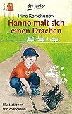 img - for Hanno Malt Sich Einen Drachen (German Edition) book / textbook / text book