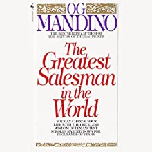 The Greatest Salesman in the World | Livre audio Auteur(s) : Og Mandino Narrateur(s) : Mark Bramhall