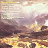 MacCunn: Land of the Mountain and the Flood and other musicby Hamish MacCunn