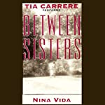 Between Sisters | Nina Vida