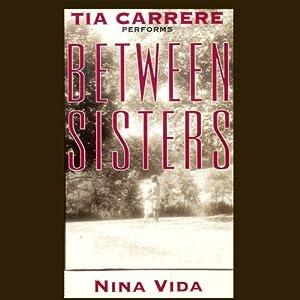 Between Sisters | [Nina Vida]