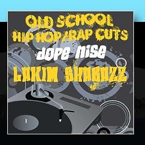 Dope Nise: Old School Hip Hop/rap Cuts