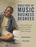 Directory of Music Business Degrees: Undergraduate and Graduate College Music Industry Degree Programs