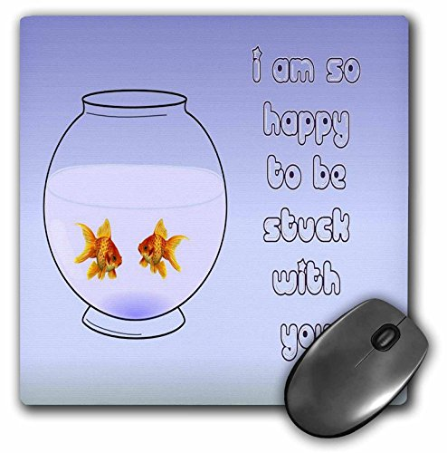 3dRose LLC 8 x 8 x 0.25 Inches Mouse Pad, Stuck With You - Goldfish, Pisces, Fish, Humor, Birthday, Fantail, Bubbles (mp_47059_1)