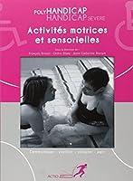 Activités motrices et sensorielles : Polyhandicap, handicap sévère