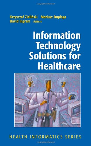 Information Technology Solutions for Healthcare (Health...