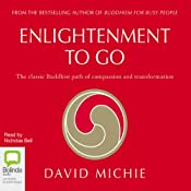 Enlightenment to Go | [David Michie]