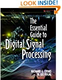 The Essential Guide to Digital Signal Processing (Essential Guide Series)