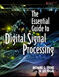 img - for The Essential Guide to Digital Signal Processing (Essential Guide Series) book / textbook / text book
