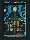 img - for Abbot Suger and Saint-Denis: A symposium book / textbook / text book