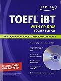 Kaplan TOEFL iBT with CD-ROM