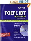 Kaplan TOEFL iBT with CD-ROM (Kaplan TOEFL IBT (w/CD))