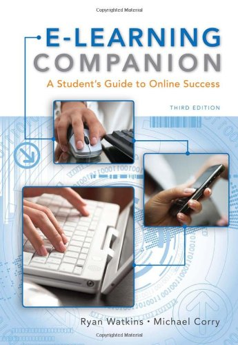 E-Learning Companion: A Student's Guide to Online Success...