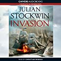 Invasion Audiobook by Julian Stockwin Narrated by Christian Rodska