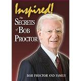 Inspired: The Secret of Bob Proctorby Mark Victor Hansen