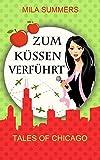 Image de Zum Küssen verführt (Tales of Chicago 5): Liebesroman