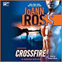 Crossfire (       UNABRIDGED) by Joann Ross Narrated by Coleen Marlo