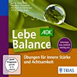 img - for Lebe Balance:  bungen f r innere St rke und Achtsamkeit book / textbook / text book