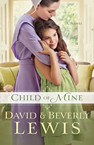 Child of Mine by Bethany House Publishers